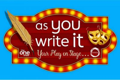 As You Write It - Your Work On Stage!