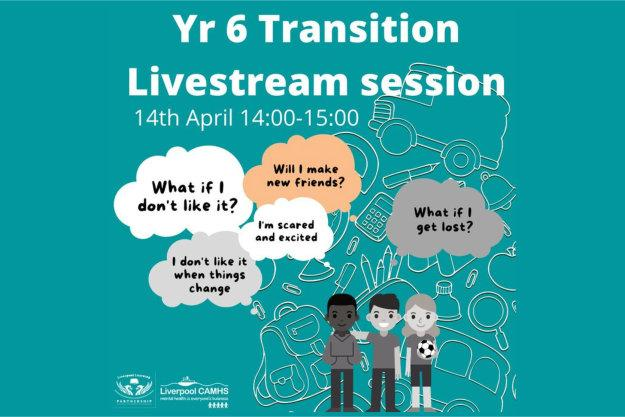 Y6 Transition Support Livestream